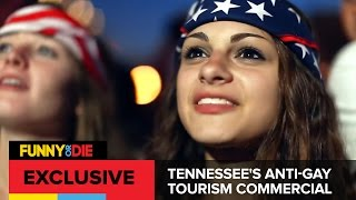 Tennessee's Anti Gay Tourism Commercial