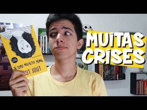 O VIDEO DAS CRISES | Ta Todo Mundo Mal, de Jout Jout