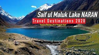 Saif ul Maluk Lake NARAN   Travel to Pakistan   Best Places to Visit   Travel Destinations 2020