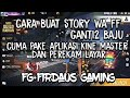 Download Lagu Cara bikin story wa free fire ganti ganti baju Mp3 Free