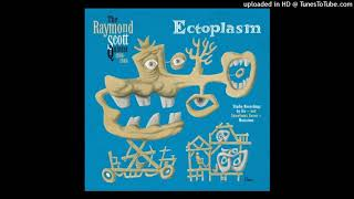 Good Listening (Intermission) - Raymond Scott and his Quintet