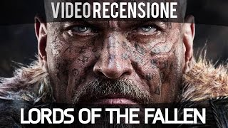 Lords of the Fallen - Video Recensione - Gameplay ITA HD