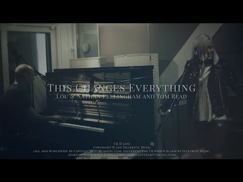 This Changes Everything - Youtube Music Video