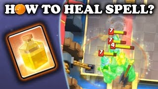 How to Use Heal Spell | Clash Royale - dooclip.me