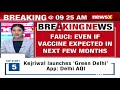 Anthony Fauci on COVID   'It Will Easily Be End Of 2021 To Have Normalcy'   NewsX - Video