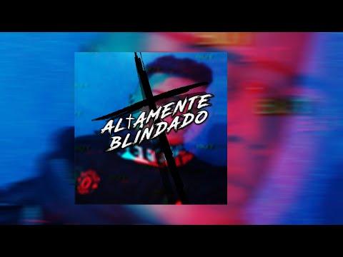 ''ALTAMENTE BLINDADO'' - Neves (Prod. @NaelBlack)