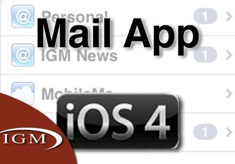 iOS 4 Features: New Mail App (Review)