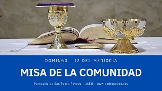 Misas del Domingo: 26 y 27 de junio
