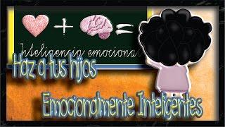 💙¿Cómo desarrollar la inteligencia emocional de mi hijo?💡 | Educación emocional para niños