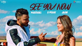 See You Now - Marshall Sehgal | B Praak | Jaani | New Song 2020 | Saga Music