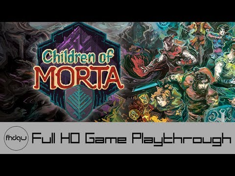 Children of Morta - Full Game Playthrough (No Commentary)