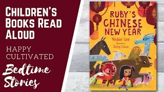 RUBY'S CHINESE NEW YEAR Book Read Aloud | New Years Books for Kids | Children's Books Read Aloud