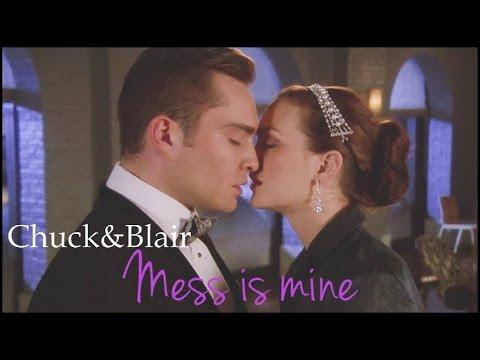 ● Chuck & Blair   Mess is Mine