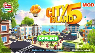 City island 5 mod - Game xây dựng thành phố offline   android
