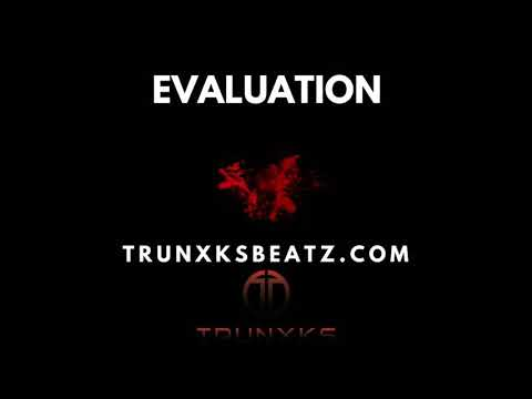 Evaluation (NF   Eminem   Hopsin Dark Orchestral Trap Type Beat) Prod. by Trunxks