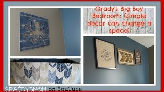 Gradys Big Boy Room | Proof That Simple Decor Can Change A Space