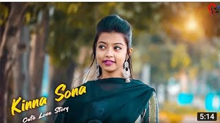 Kinna Sona Marjaavaan A Romantick Love Story Full Video Song