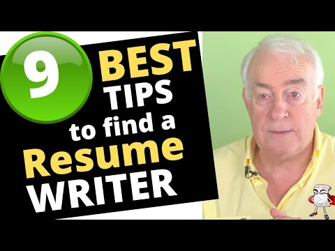 9 Tips to Finding The RIGHT Resume WRITER