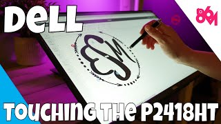 To Touch Is To Feel, Or Something: Dell P2418HT