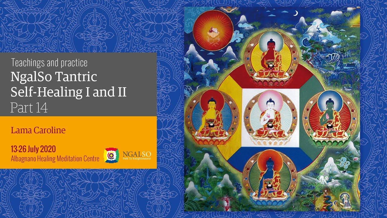 Lama Gangchen Tantric Self-Healing 2- Commentary by Lama Caroline - part 14  (EN)