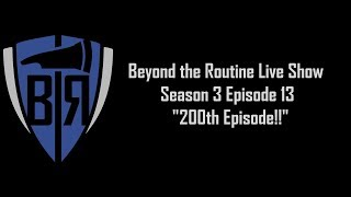 BtR Show - S03E13 – 200th Episode