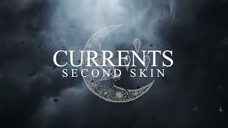 Musik-Video-Miniaturansicht zu Second Skin Songtext von Currents