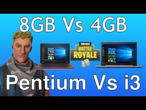 Fortnite 8GB VS 4GB Laptop Pentium VS older i3