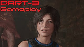SHADOW OF THE TOMB RAIDER Gameplay Walkthrough Part 3 [1080p HD 60FPS PC]