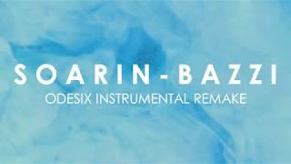 Soarin   Bazzi (Instrumental Remake Karaoke W Lyrics)