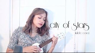 City Of Stars   La La Land (Ukulele Cover)
