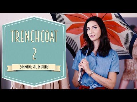Sonbahar Stil Önerileri - Trenchcoat 2 | Ahu Yağtu