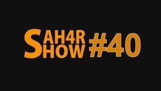 Sah4R show #40 Веселые таблетки