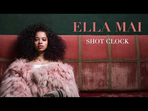 Ella Mai – Shot Clock (Audio) - Ella Mai