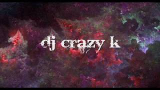 DJ CRAZY K'^v- -some kind of wonderful NEW MIX