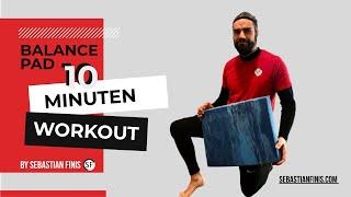 Gleichgewicht halten: Gleichgewichtstraining auf dem Balance Pad - 10 Minuten Workout