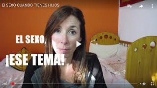 El SEXO CUANDO TIENES HIJOS