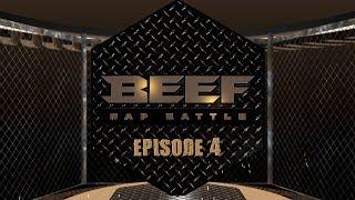 BEEF RAP BATTLE - EPS 4