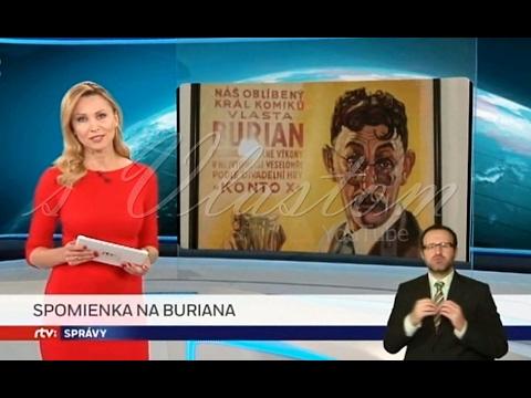 VLASTA BURIAN Reportáž RTVS pri príležitosti 55. výročia úmrtia