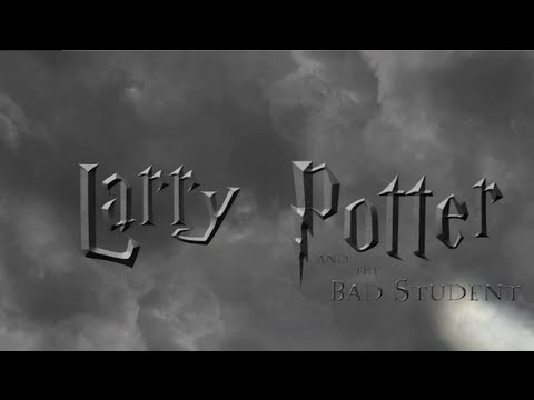 Larry Potter and the Bad Student