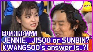 """[HOT CLIPS] [RUNNINGMAN] JENNIE, """"JISOO or SUNBIN?"""" KWANGSOO says...???????? (ENG SUB) تحميل MP3"""