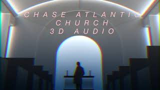 Chase Atlantic   Church (3D Audio + Bass Boost)