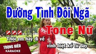 karaoke-duong-tinh-doi-nga-tone-nu-nhac-song-trong-hieu