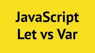 JavaScript Let vs Var vs Constant   Mosh