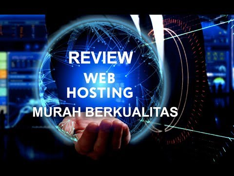 Review Web Hosting Murah Dan Berkualitas Terbaik