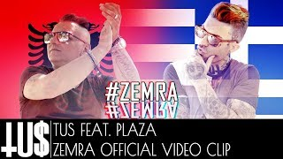 Gambar cover TUS ft. Plaza - Zemra - Official Video Clip