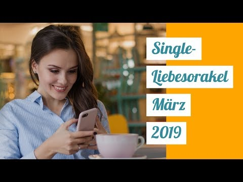 Single Liebesorakel -  März 2019