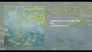 French Suite no. 5 in G major, BWV 816