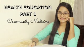 HEALTH EDUCATION PART 1 | COMMUNITY MEDICINE
