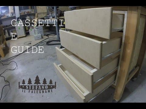 Cassetti e Guide - Costruzione e montaggio