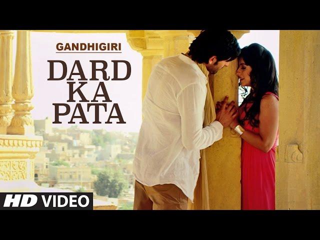 DARD KA PATA Full Video Song HD   Gandhigiri Movie Songs   Mohammed Irfan, Sam